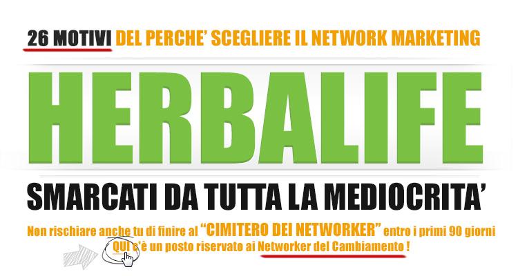 Scopri i 26 motivi di perchè scegliere il Network Marketing Herbalife